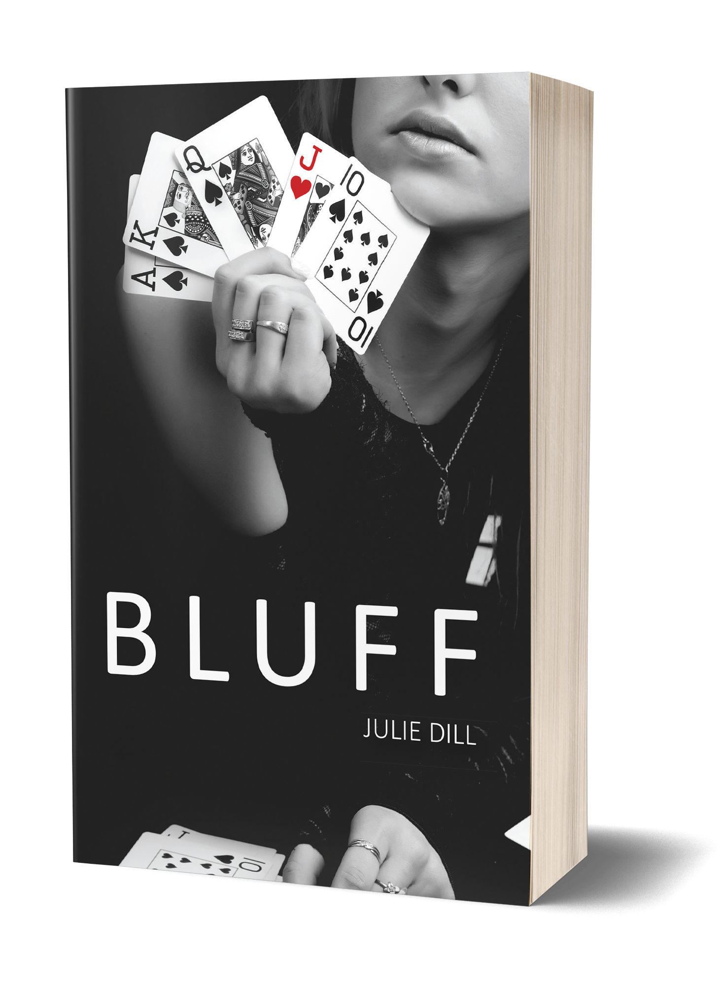 Bluff book cover, close up of a woman holding a hand of cards, black and white except for the jack