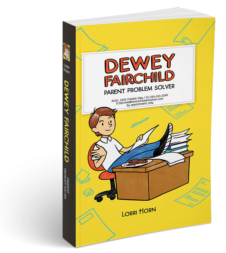 Dewey Fairchild: Parent Problem Solver book cover, yellow background, boy sitting at desk, cookies on desk, feet up on desk, books and papers on desk