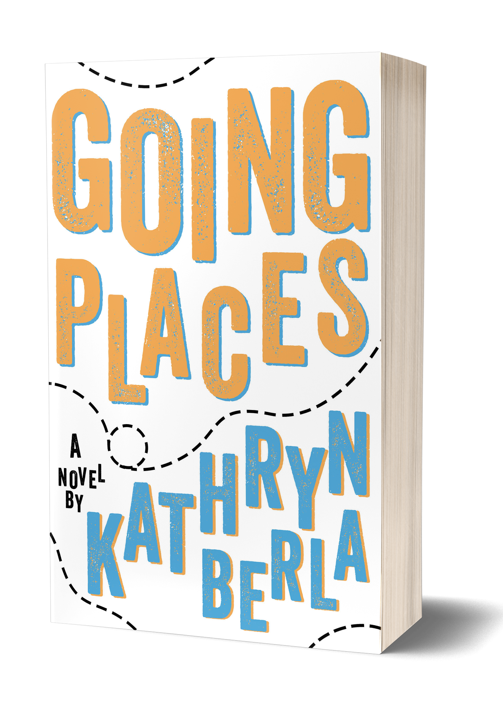 Going Plaaces book cover, yellow and blue writing, dashed lines meant to represent travel