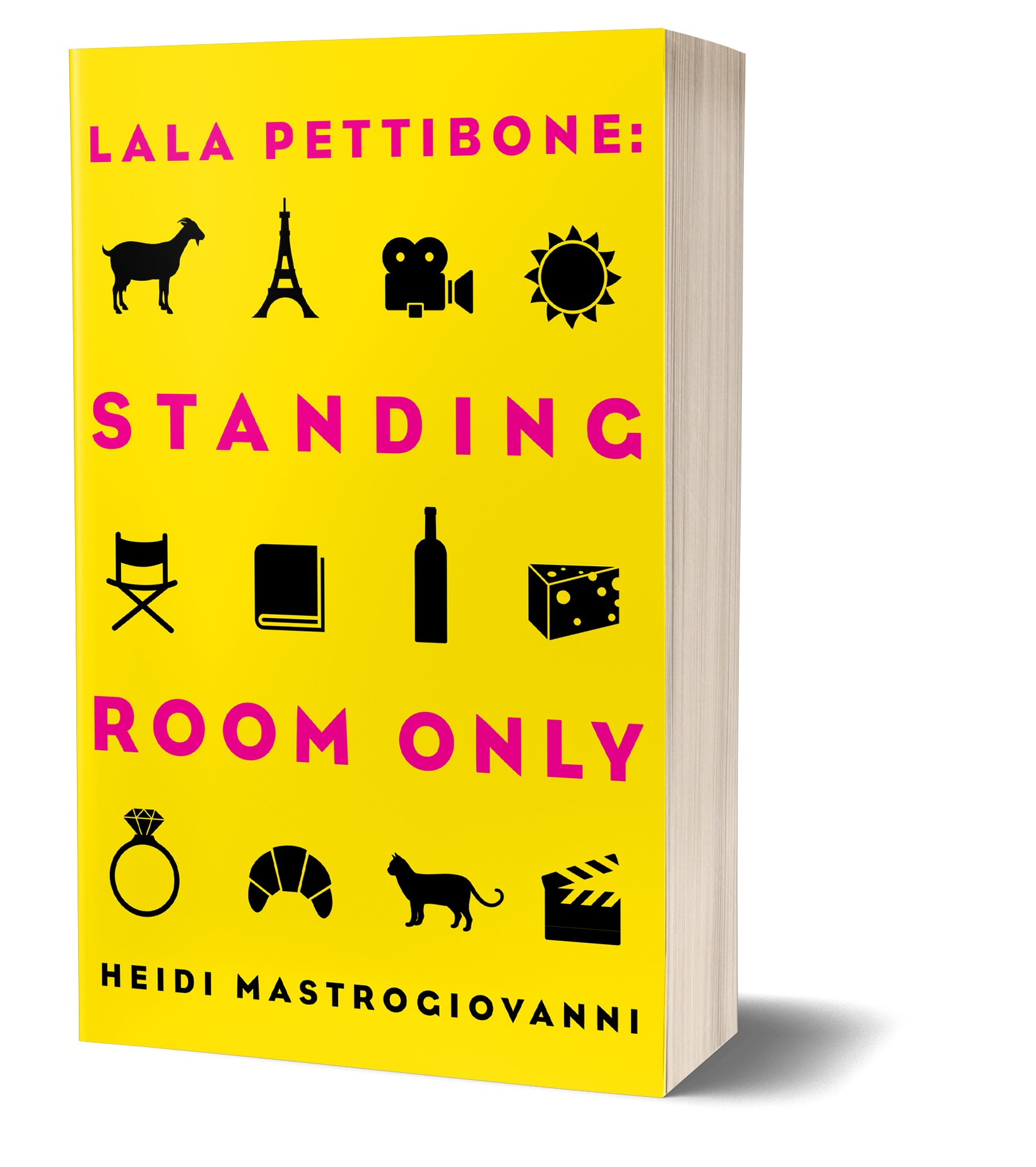 Lala Pettibone: Standing Room Only, yellow cover, pink words, wine, cheese, ring, animals separate images