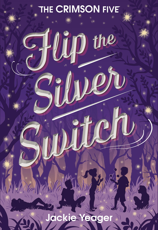 Flip the Silver Switch.jpg