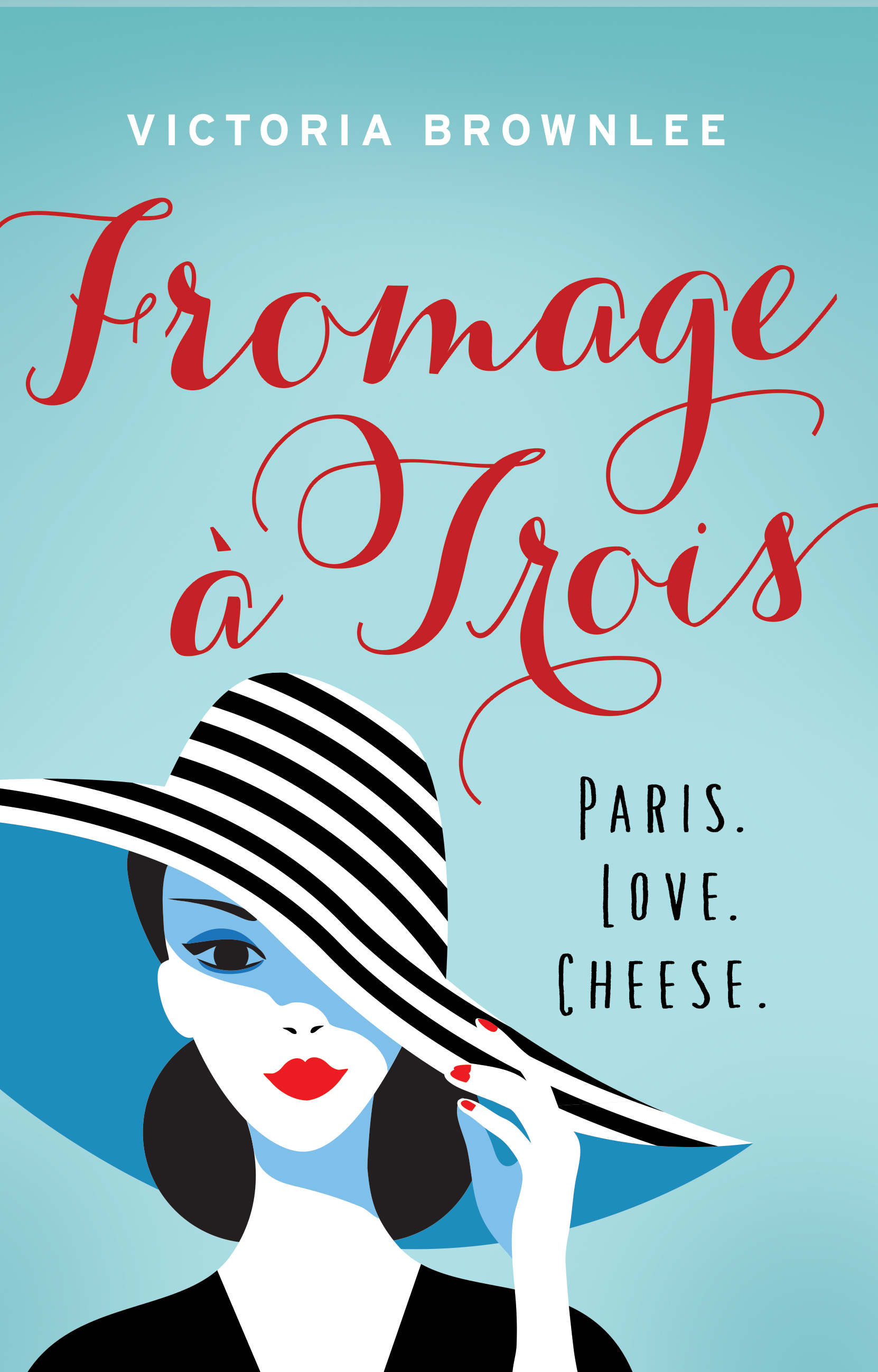 Brownlee Victoria FROMAGE A TROIS final retail cover.jpg