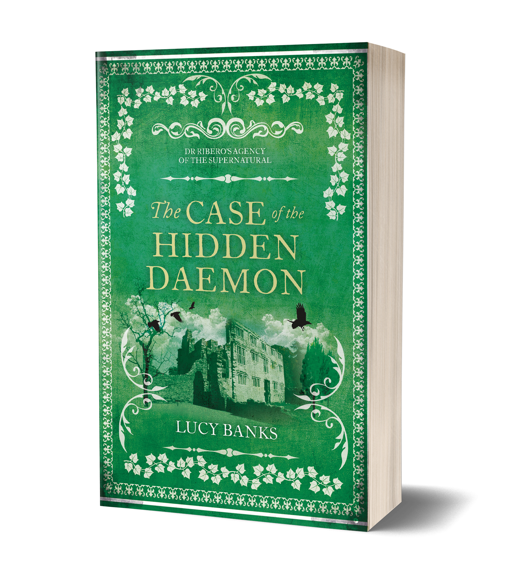 The Case of the Hidden Daemon book cover, green cover, old, decaying manor, abandoned, birds flying, tall hedges