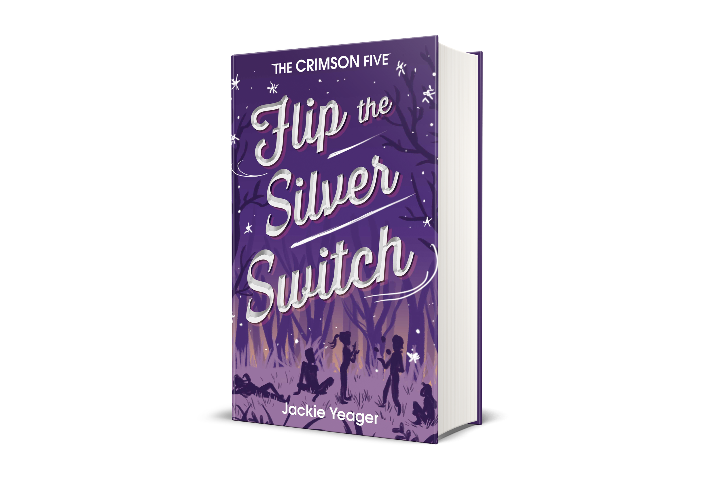 Flip the Silver Switch book cover, purple background, forest, five silhouettes sitting, standing on grass, talking, night time