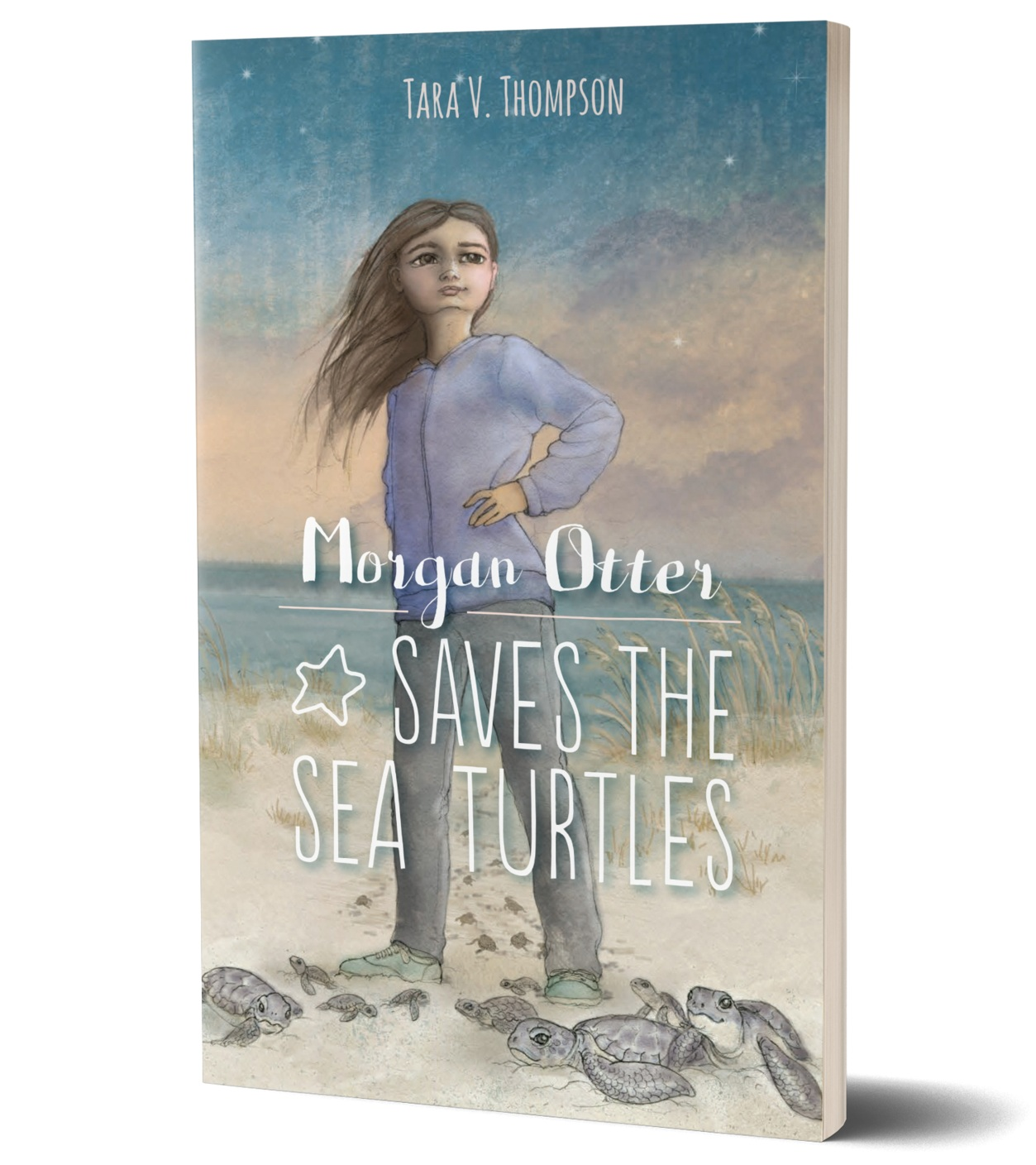 Morgan Otter Saves the Sea Turtles book cover, girl standing on beach, surrounded by sea turtles, drawn cover,