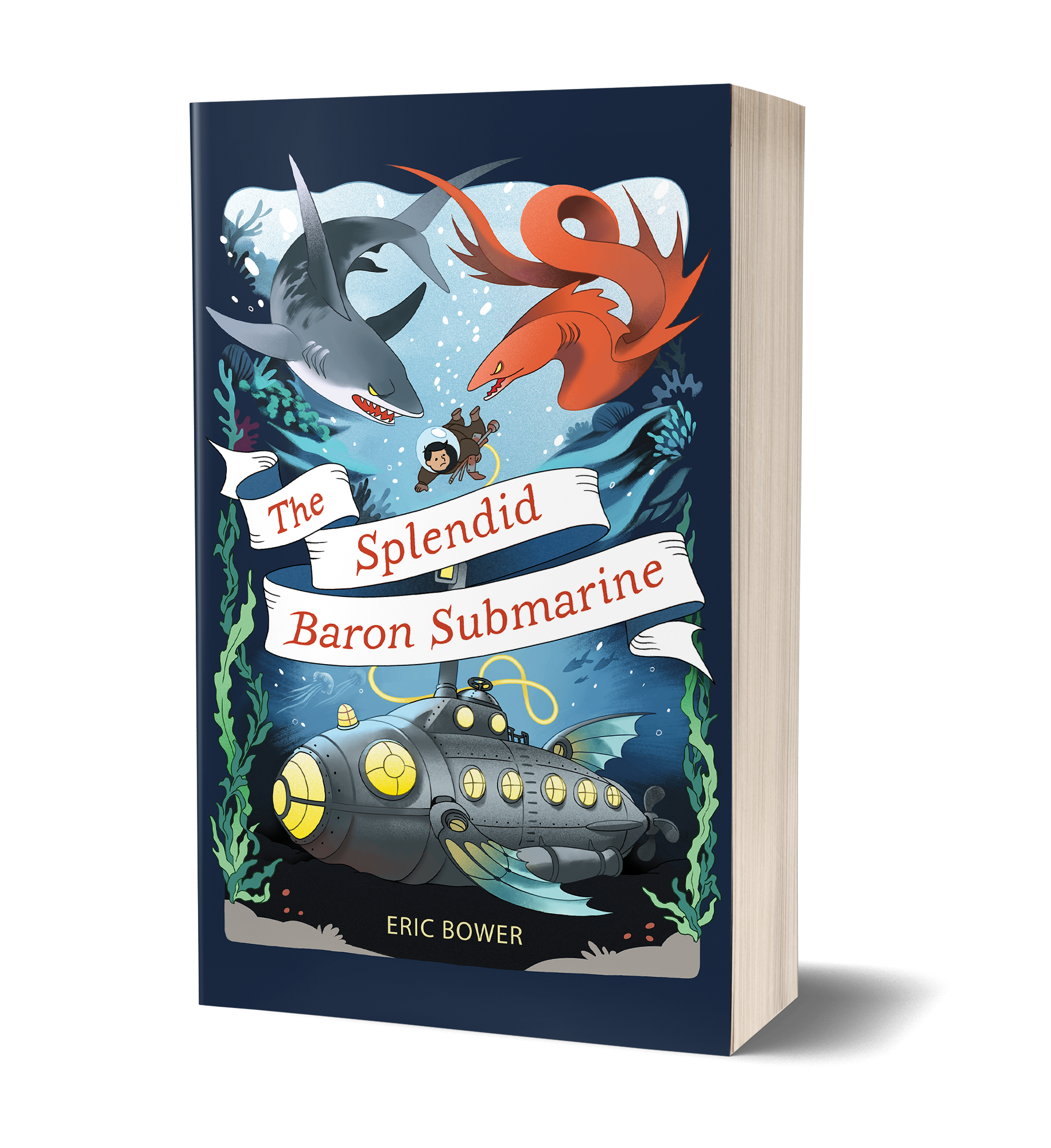 The Splendid Baron Submarine book cover, submarine under water, boy swimming through the water to submarine, shark and monster