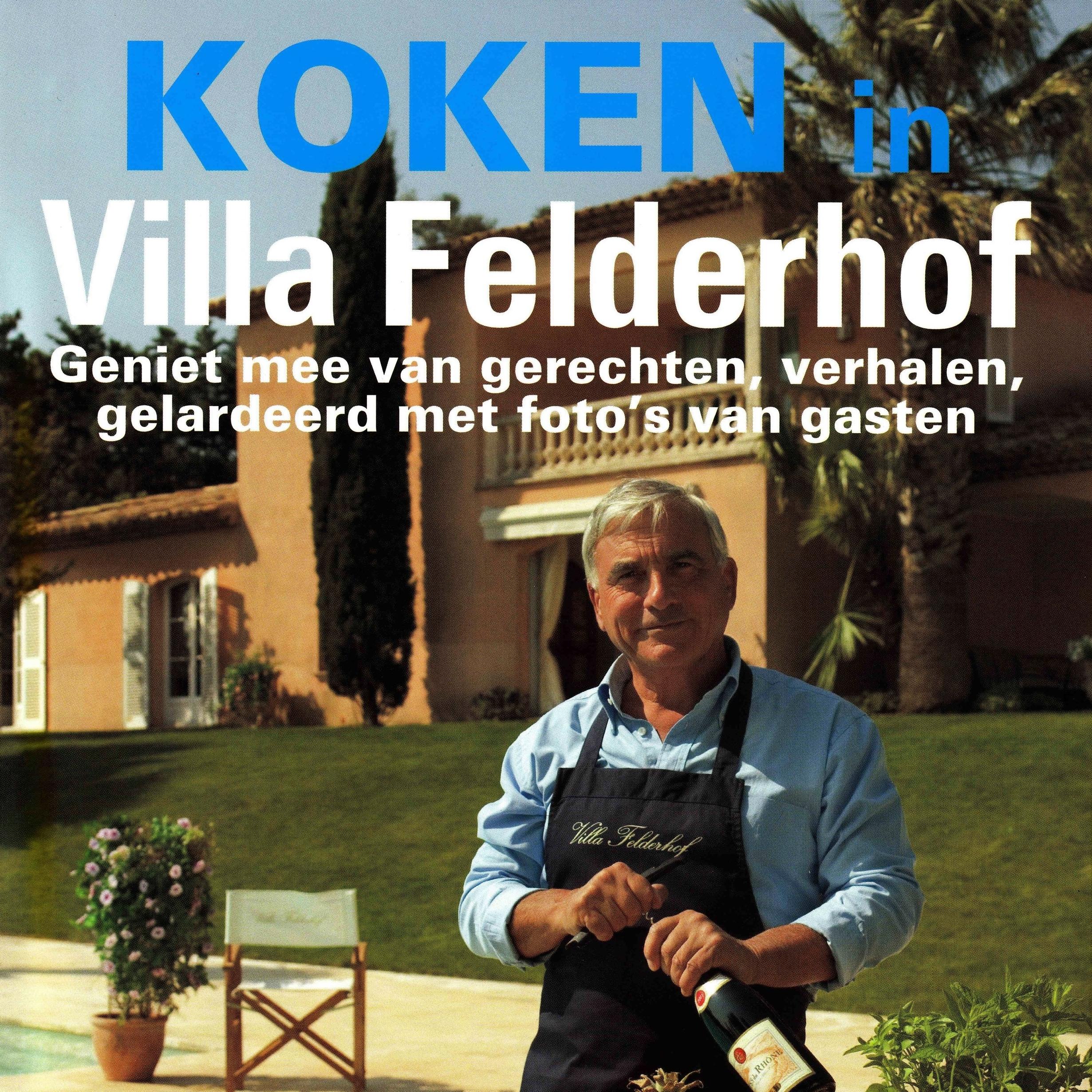 Koken in Villa Felderhof