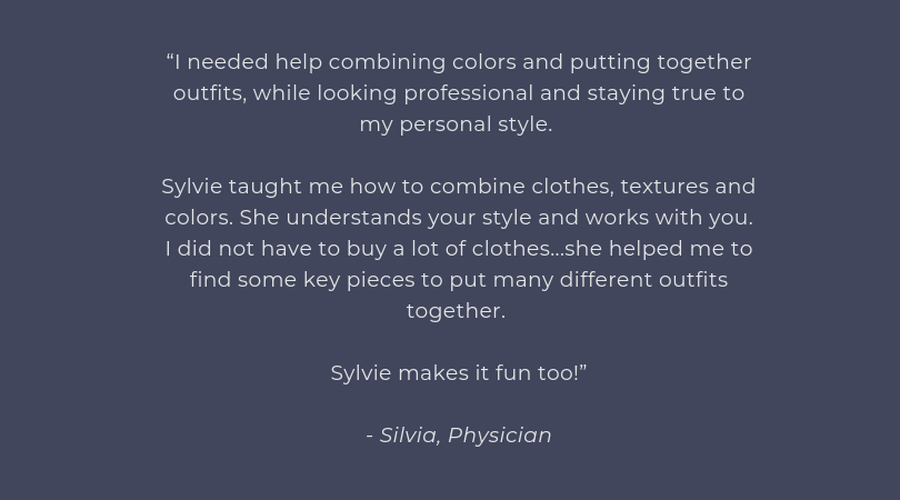 """[Sylvie] helped me find a dress for a benefit I was chairing. She helped me find a perfect dress for the benefit, one where I felt confident and comfortable. [Sylvie] listened well, asked questions, and didn't (4).png"