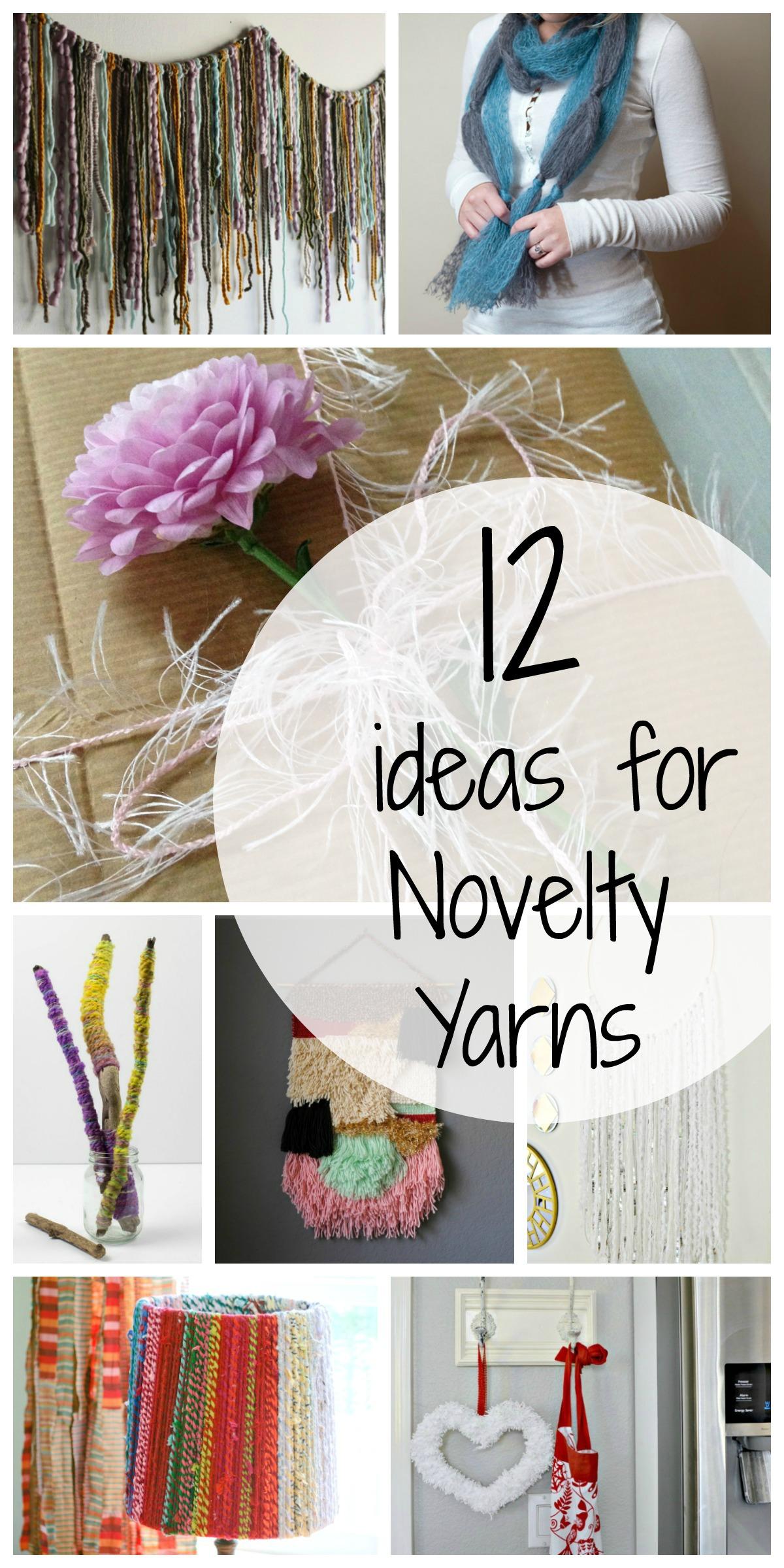 12 Alternative Ideas For Novelty Yarn Sum Of Their Stories Craft Blog