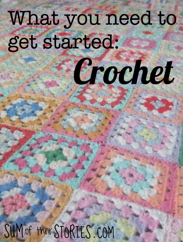 what you need to get started crochet