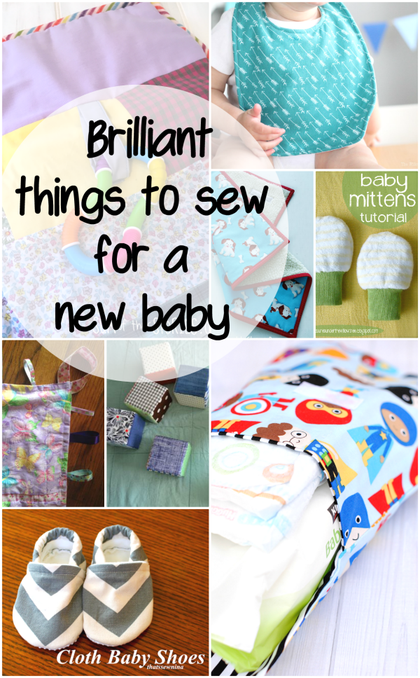 Brilliant things to sew for a new baby