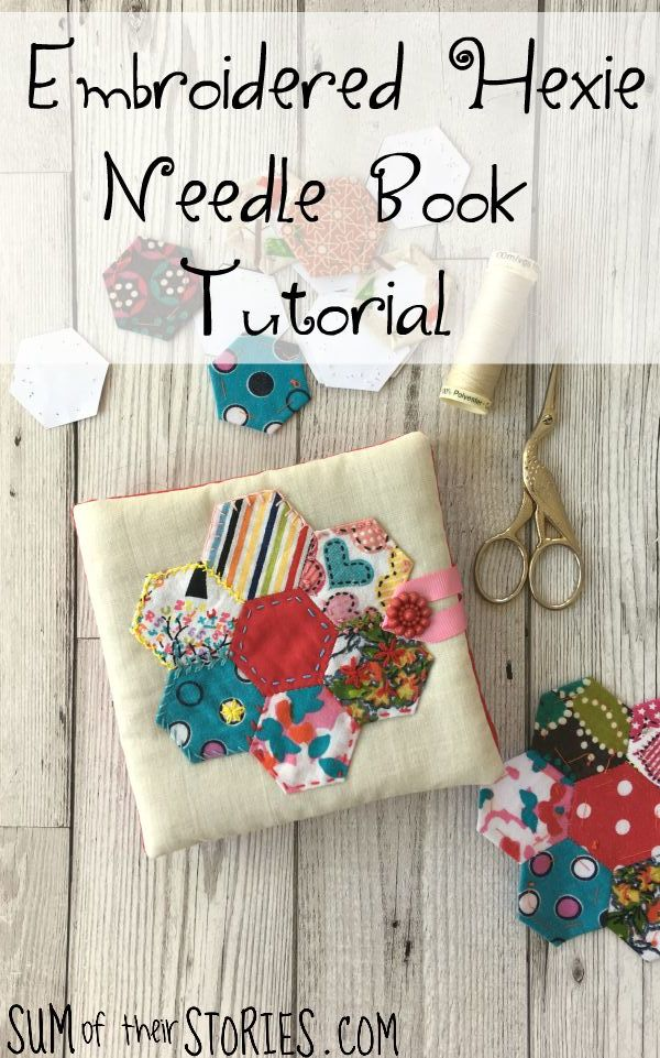 embroidered hexie needle book tutorial