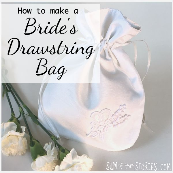 how to make a drawstring bag for a bride