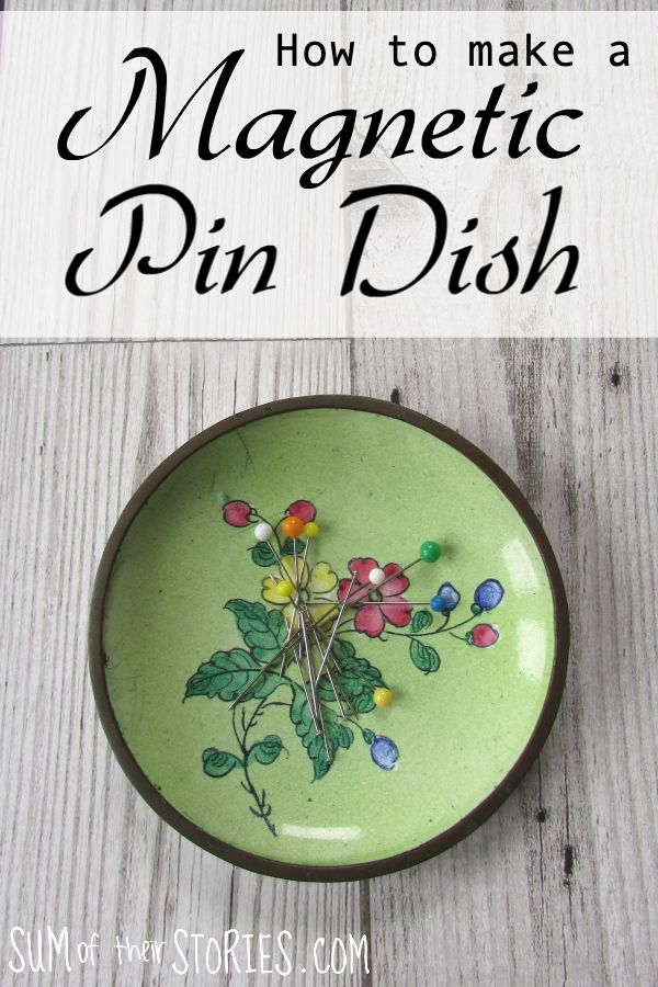 How to make your own magnetic pin dish