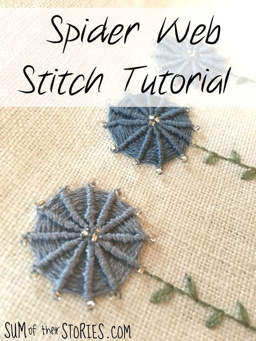 Spider Web Stitch Tutorial A Little Tribute To Pearl Part 6 Sum Of Their Stories Craft Blog