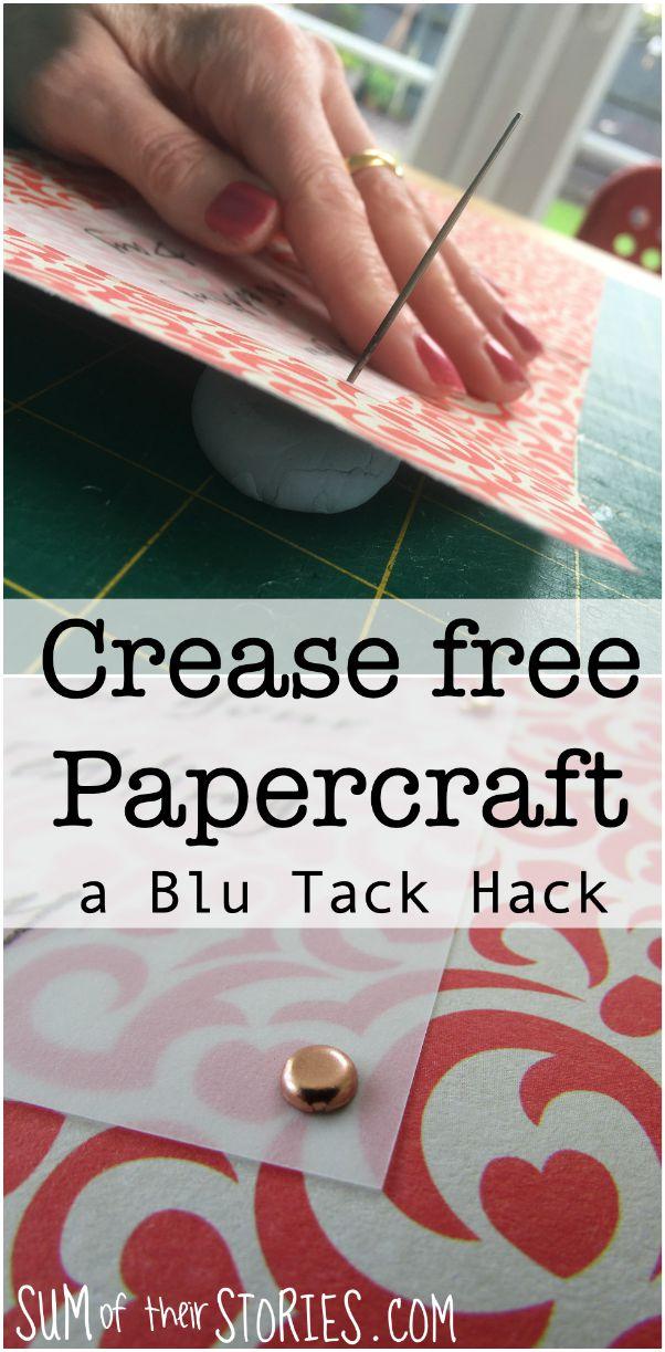 crease free papercraft a blu tack hack