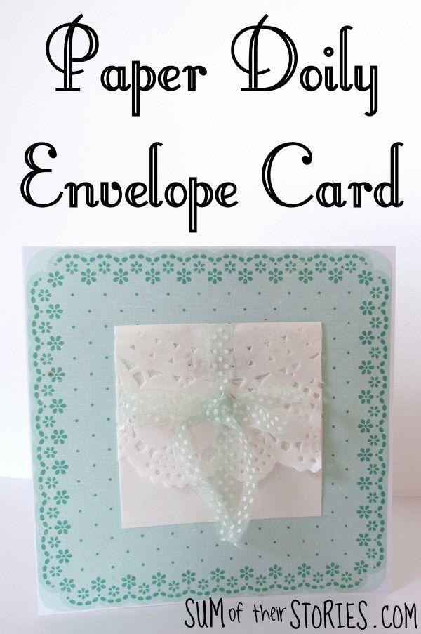 paper doily envelope card tutorial