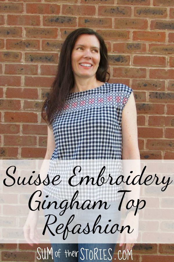 An old gingham top given a new look with some suisse embroidery detail