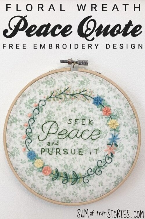 floral wreath embroidery with a peace quote