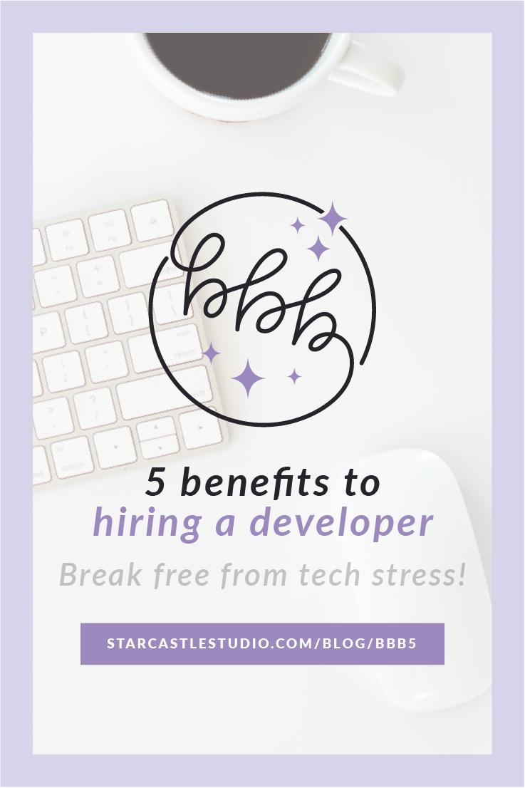 benefits of hiring a developer break free from tech stress