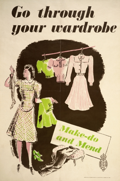 1940's era WWII poster, advocating for repairing with clothes as an effort to save textiles (and all the other resources that go into clothes) for the war. We could all take the advice from this poster now, too!