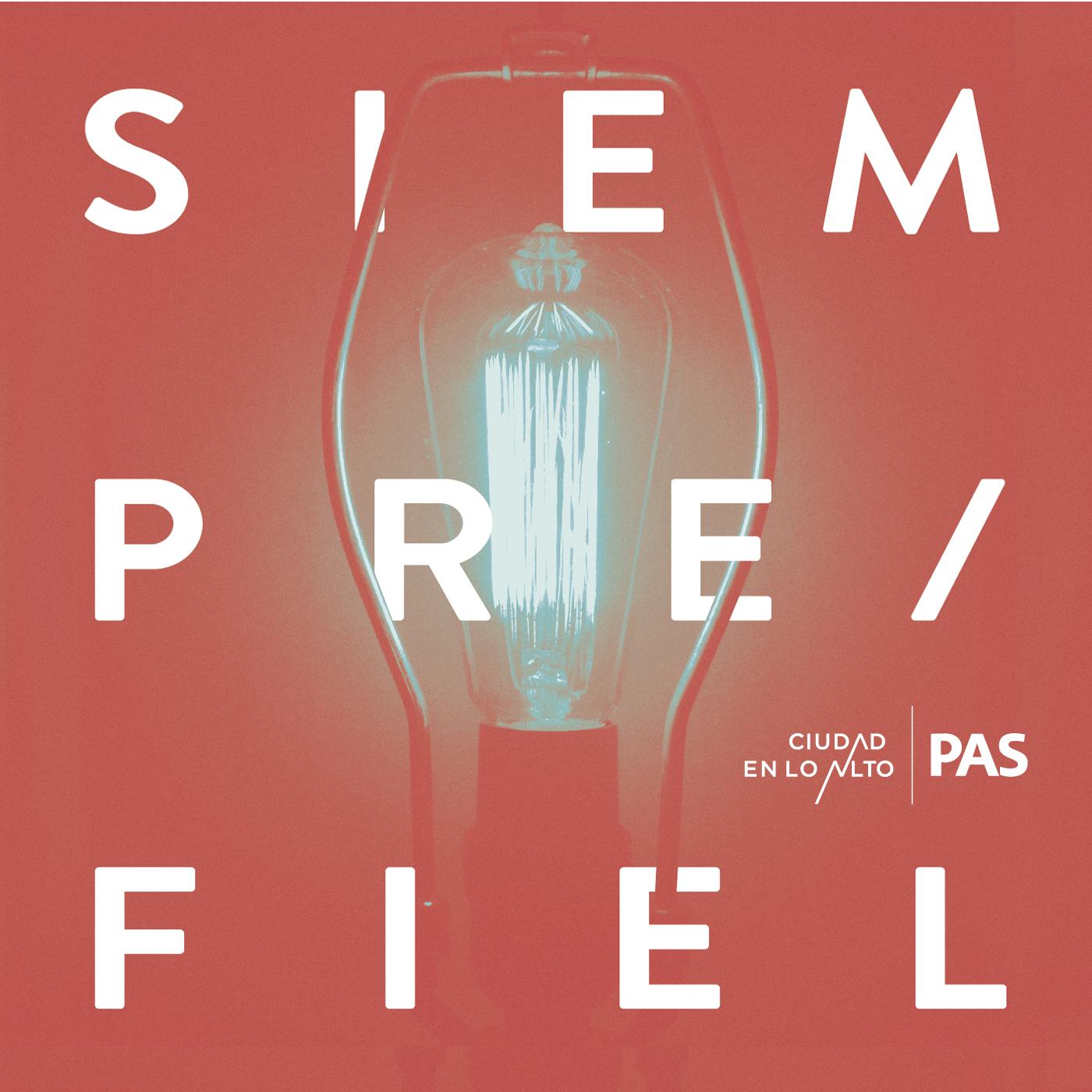SIEMPRE FIEL (2013) -