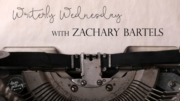 Writerly-Wednesday-with-Zachary-Bartels-600x338.jpg