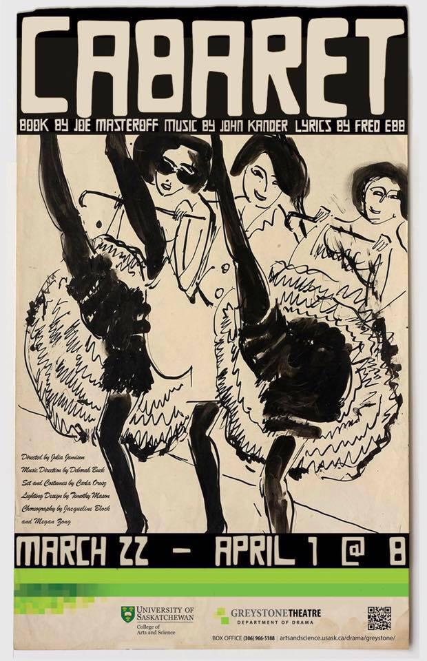 Cabaret - http://thestarphoenix.com/entertainment/local-arts/review-cabaret-unexpectedly-relevant-frightfully-entertaining