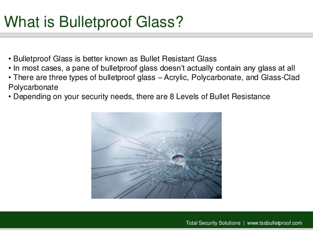 Bullet Resistant Glass - We can provide you with the security you need to meet the highest level rating.