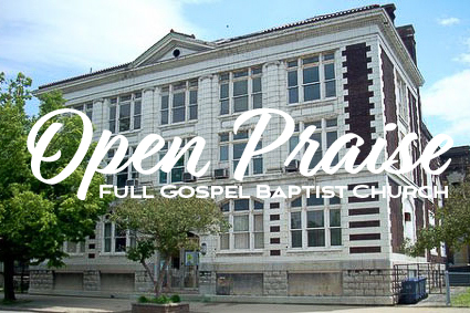 open-praise-full-gospel-baptist-church-buffalo-ny-bishop-larry-boyd-pastor-3w.jpg