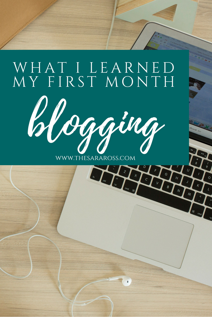 What I learned my first month blogging.   thesaraross.com