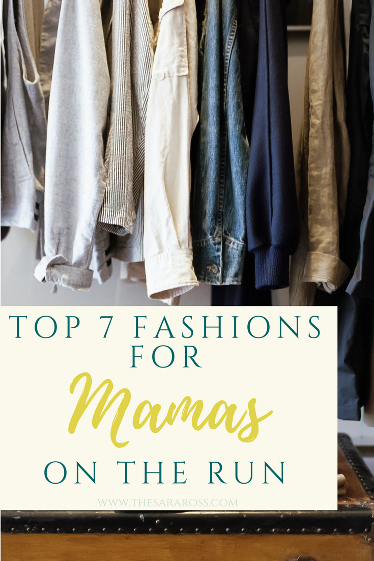 Top 7 Fashions for Mamas on The Run.png