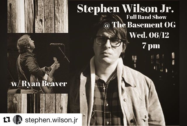 This is TONIGHT in #nashvillelivemusic at the OG Basement❤️❤️❤️ @stephen.wilson.jr @ryanbeaver