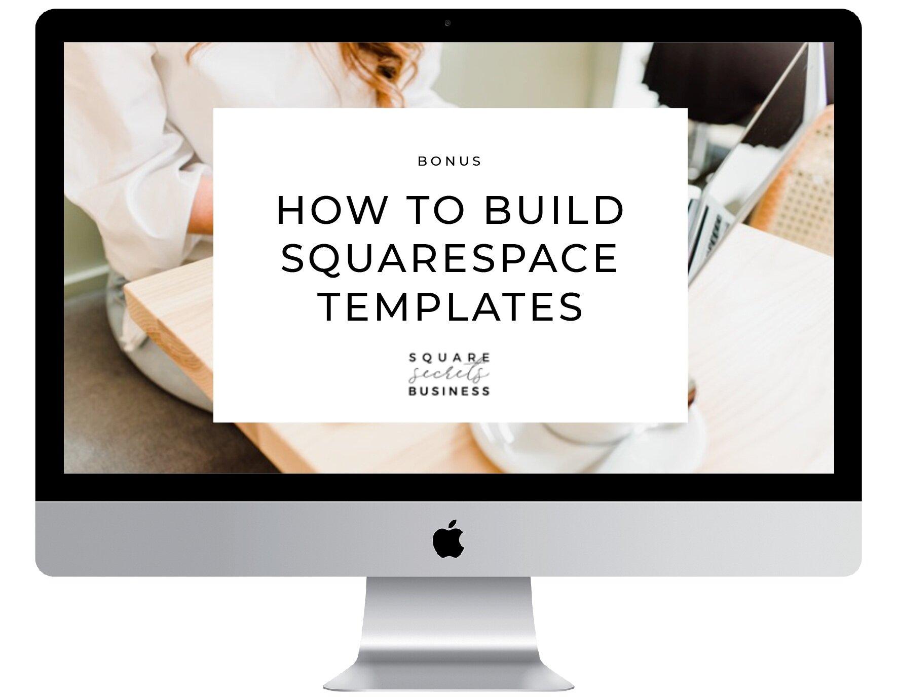 Building+Squarespace+templates+bonus