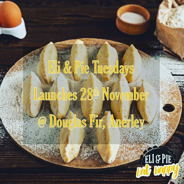 Let the feast begin! 28th November  #douglasfirpub #eliandpie #pie #eathappy #foodie #crystalpalace #anerley #streetfood #craftbeer #gipsyhillbrewing #nomnom