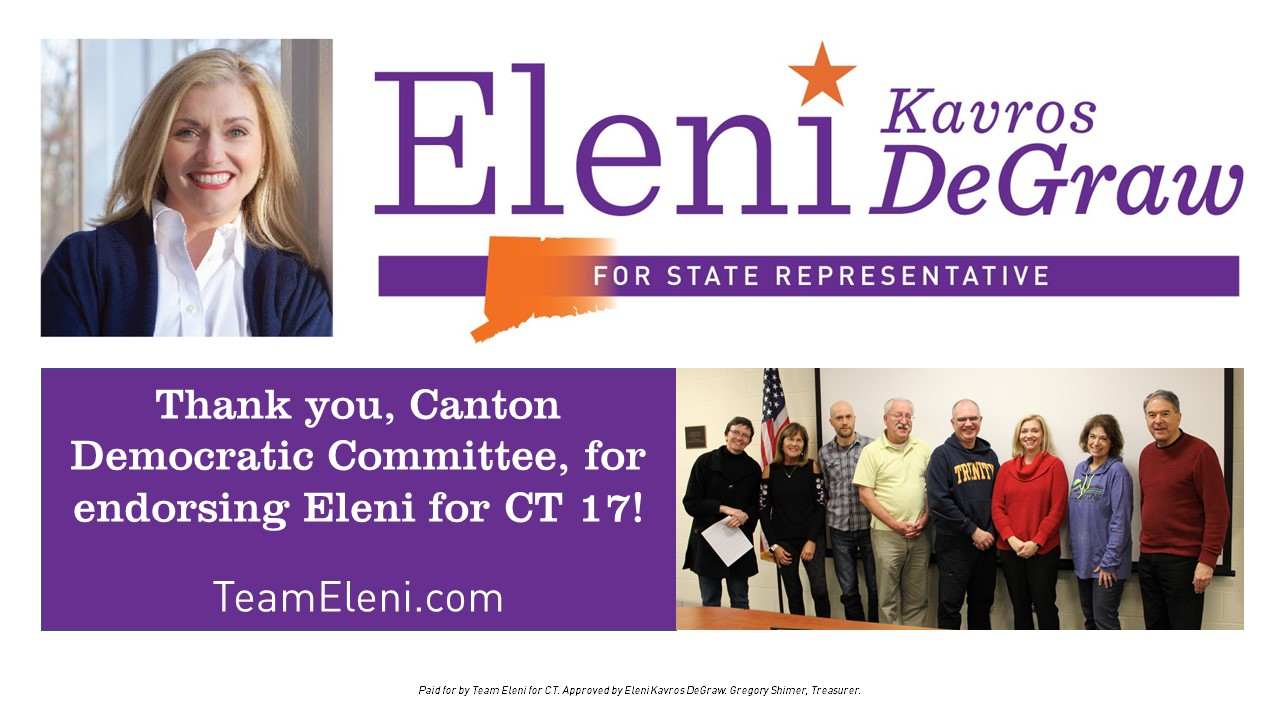 Canton DTC Endorses Team Eleni for CT District 17 General Assembly -