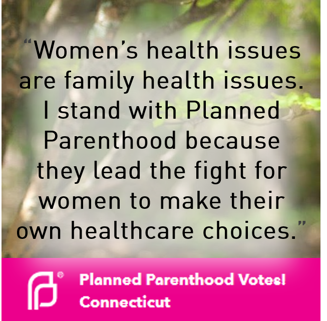 Planned Parenthood Votes! Connecticut -