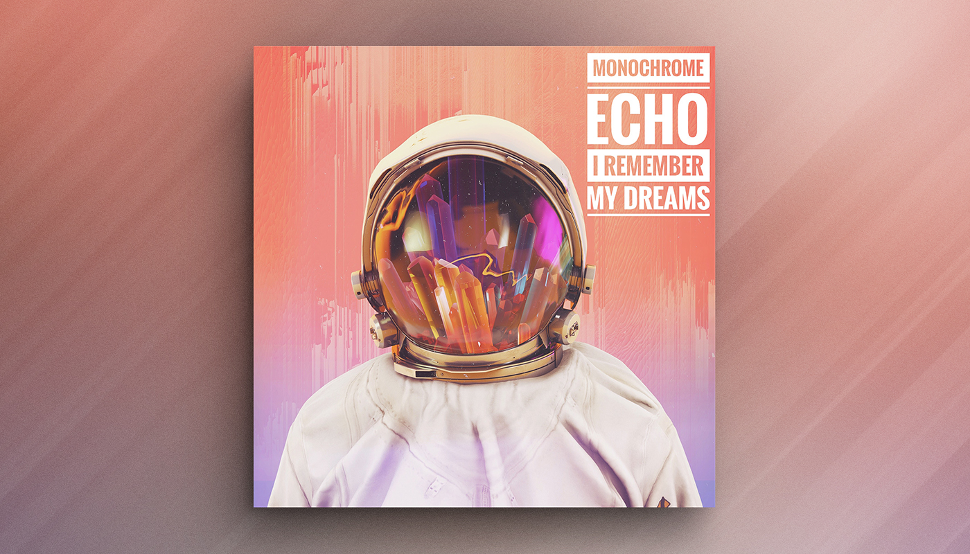 "I REMEMBER MY DREAMS   Artist:  Monochrome Echo  Origin:  London, UK  Genre:  Dance / Electronic  Release:  2017  Cover artwork:  ""Crystal Minded"", by Shørsh"