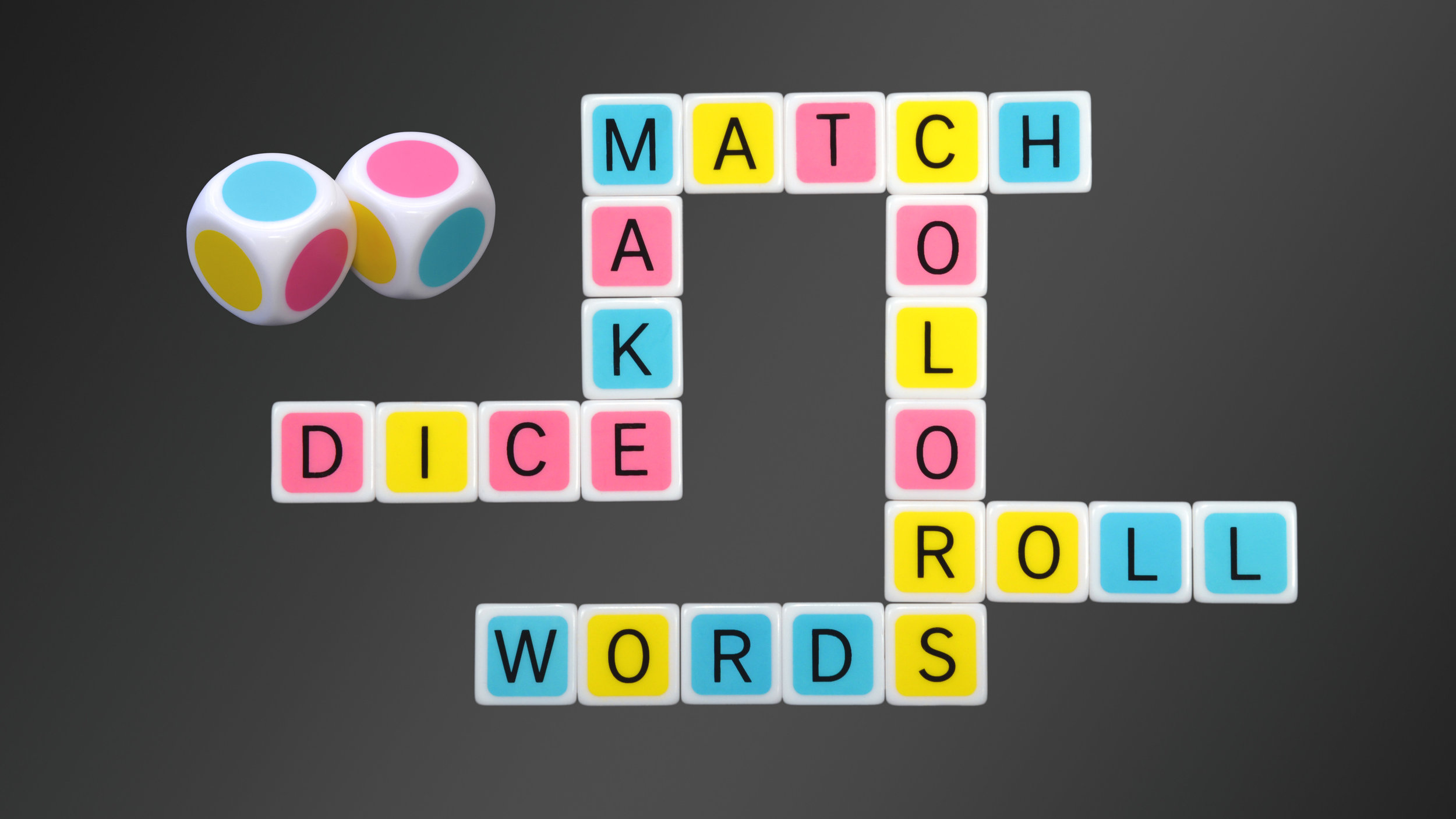 ROLL DICE, MATCH COLORS, MAKE WORDS