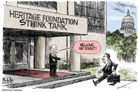 The Heritage Foundation: a nasty piece of work with a nasty aggressive right-wing agenda. -