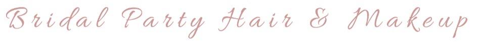 Bridal Party Hair & Makeup Services.PNG
