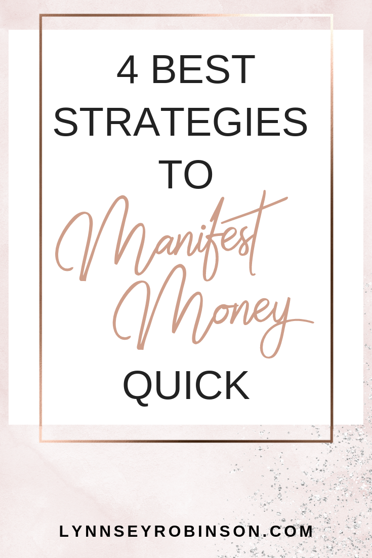 PIN- 4 Best Strategies Manifest Money QUICK!.png