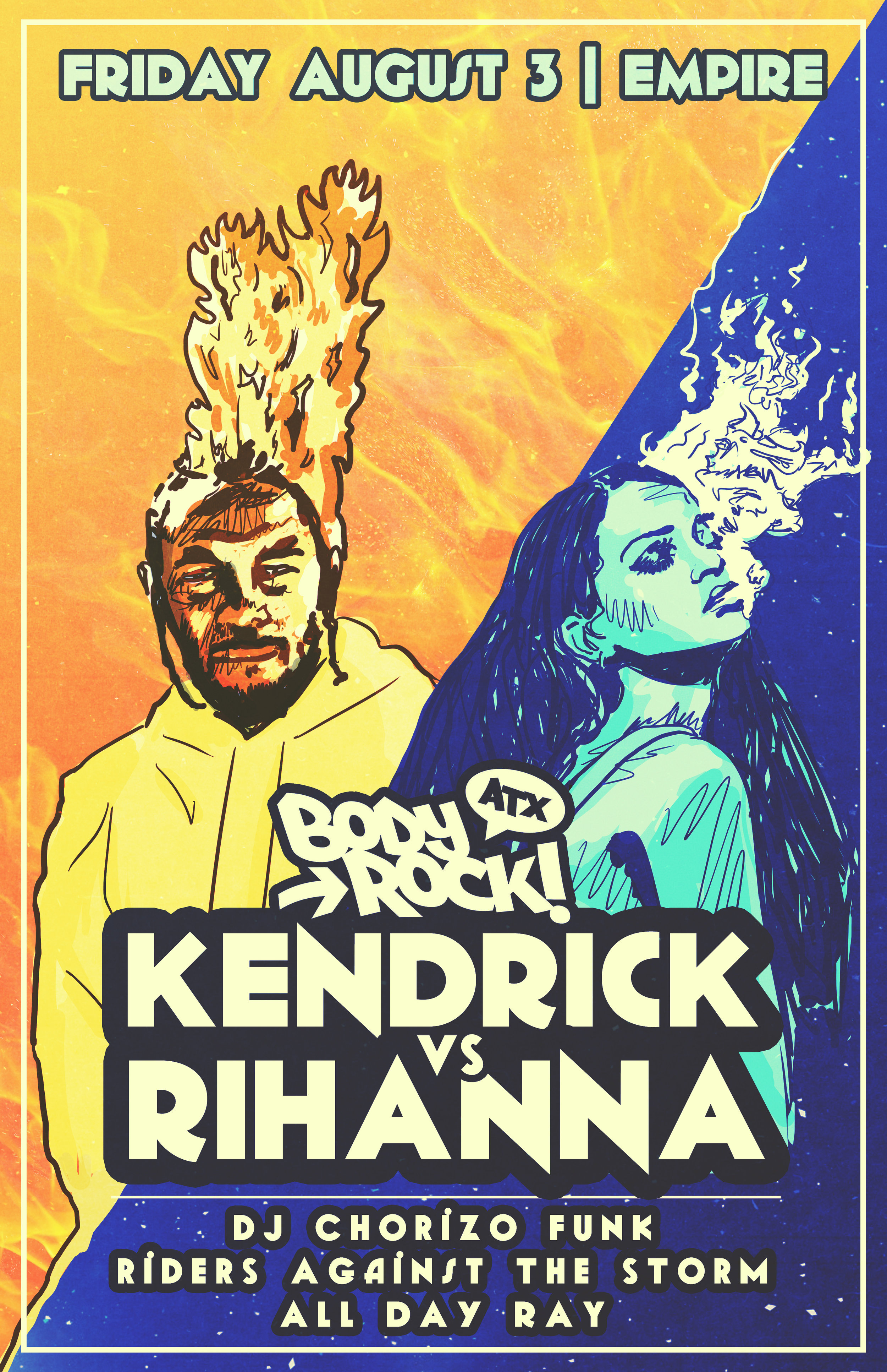 Body Rock ATX Presents: Kendrick Vs Rihanna  A new tribute to two of our current favorites! Ticket link:   Here.