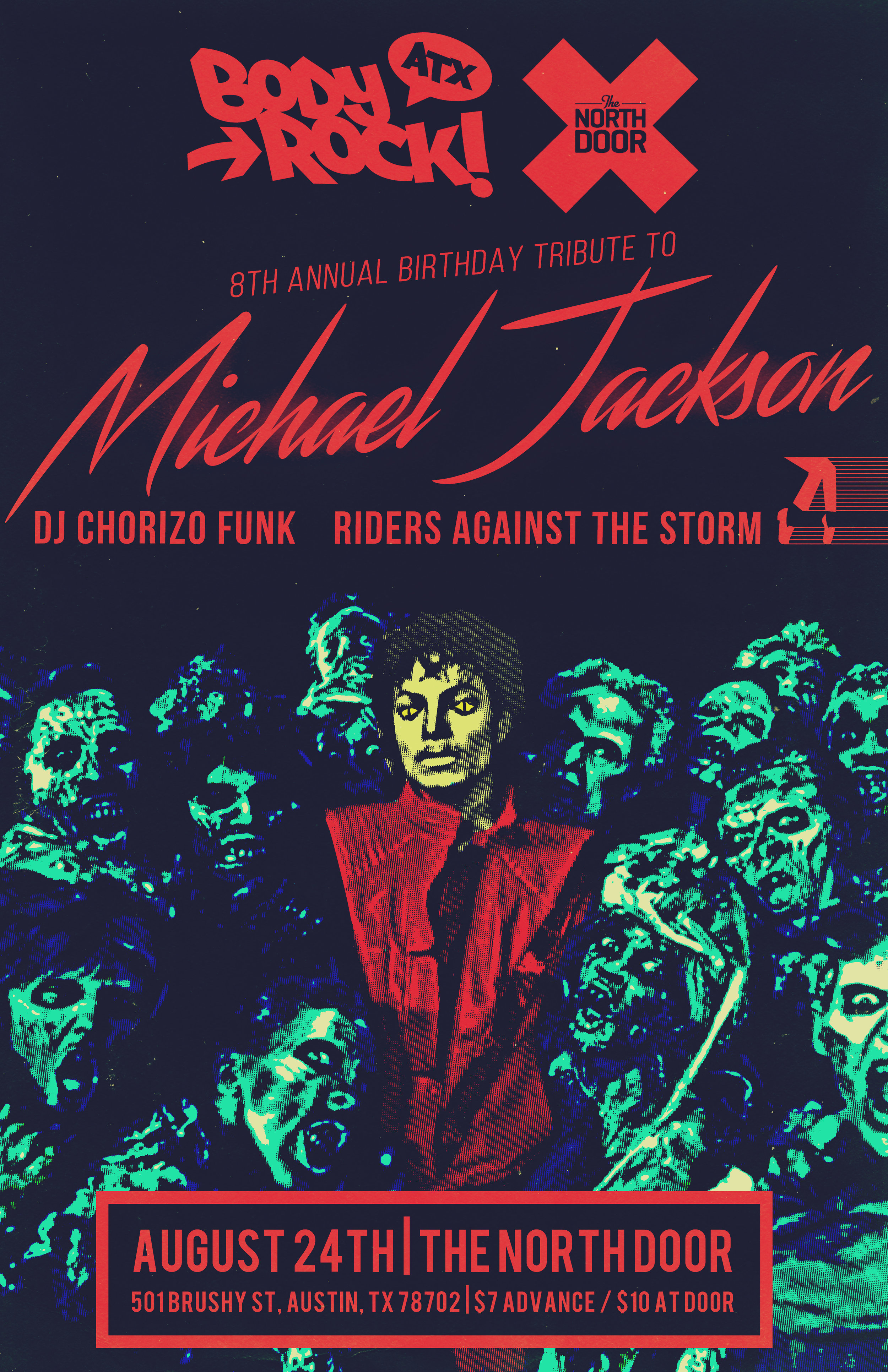 Body Rock ATX Presents: 8th Annual MJ B'DAY Tribute  Our special tribute to the king of Pop. Ticket link:   Here
