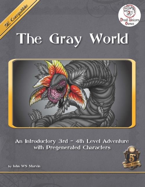 The Gray World - 5E - Adventure - Dread Unicorn Games