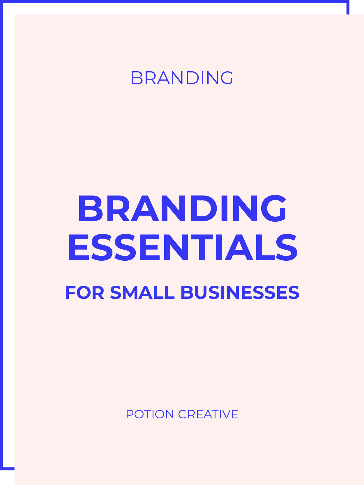 Potion Creative Blog Branding Essentials For Small Businesses.jpg