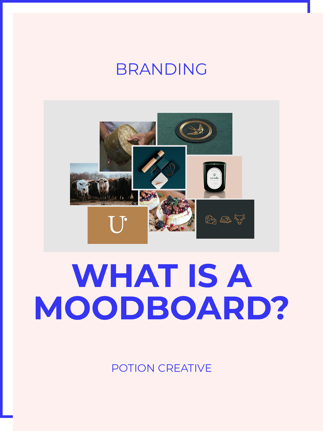 Potion Creative Blog Branding What is a Moodboard.jpg