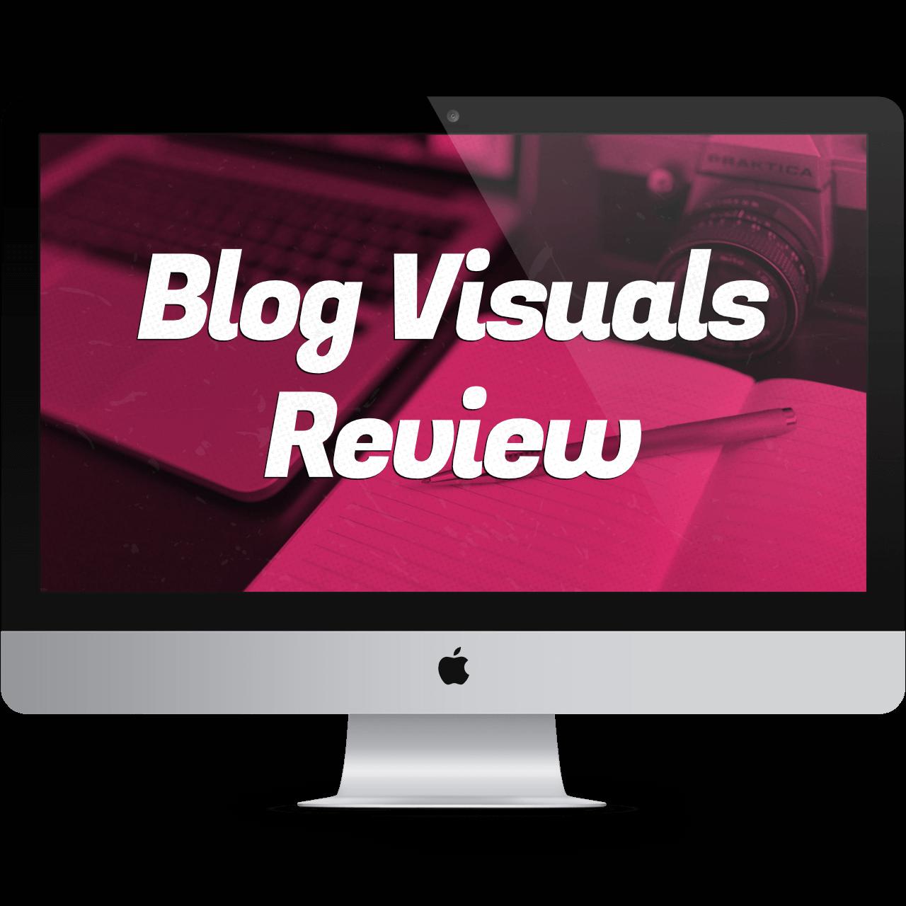 Blog Visuals Review