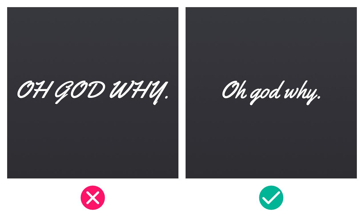 Using ALL CAPS with cursive/script fonts