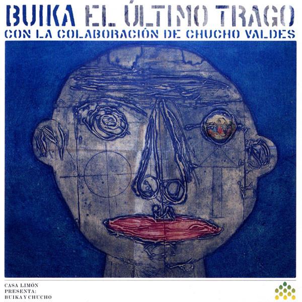 EL ÚLTIMO TRAGO · Concha Buika y Chucho Valdés · 2009.jpg